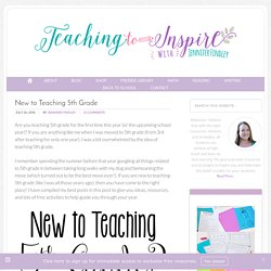 New to Teaching 5th Grade (A Collection of Posts and Resources)