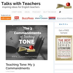 Teaching Tone: My 3 Commandments - Talks with Teachers