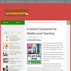 A Hybrid Teaching Companion for Middle Grades Educators