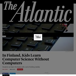 In Finland, Teaching Computer Science Without Computers - The Atlantic