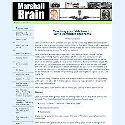 Teaching kids how to write computer programs, by Marshall Brain