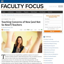 Teaching Concerns of New (and Not So New?) Teachers