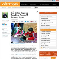 Top Five iPad Apps for Teaching Across All Content Areas
