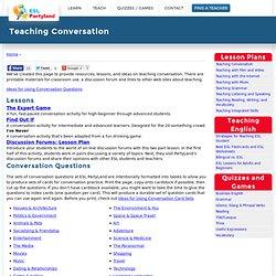 Teaching ESL and English Conversation lessons. ESL Question and Conversation Cards and Lessons