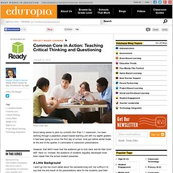 Common Core in Action: Teaching Critical Thinking and Questioning