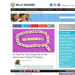 10 Tips for Teaching Kids to Be Critical Thinkers