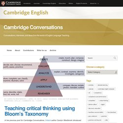 Teaching critical thinking using Bloom's Taxonomy - Cambridge Conversations