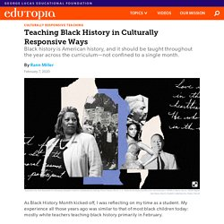 Teaching Black History in Culturally Responsive Ways