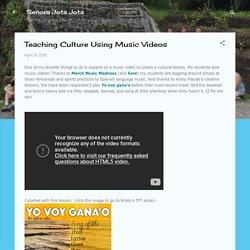 Teaching Culture Using Music Videos