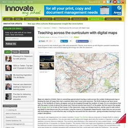 Teaching across the curriculum with digital maps