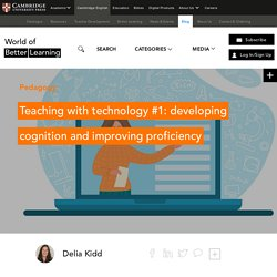 Teaching with Tech #1: Developing Cognition