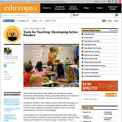 Tools for Teaching: Developing Active Readers