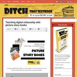 Teaching digital citizenship with picture story books