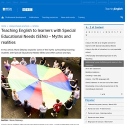 Teaching English to learners with Special Educational Needs (SENs) – Myths and realities