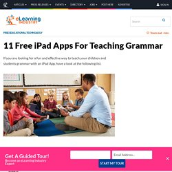 11 Free iPad Apps For Teaching Grammar - eLearning Industry