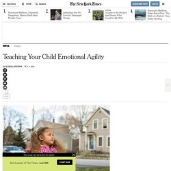 Teaching Your Child Emotional Agility