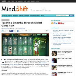 Teaching Empathy Through Digital Game Play