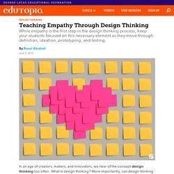 Teaching Empathy Through Design Thinking