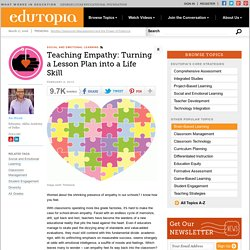 Teaching Empathy: Turning a Lesson Plan into a Life Skill