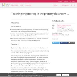 Teaching engineering in the primary classroom