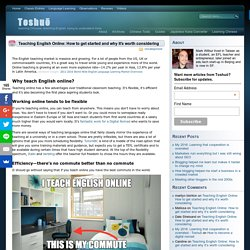 Teaching English Online: How to get started and why it's worth considering - Toshuō