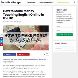 How to Make Money Teaching English Online in the UK - Boost My Budget