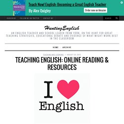Teaching English: Online Reading & Resources
