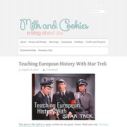 Teaching European History With Star Trek