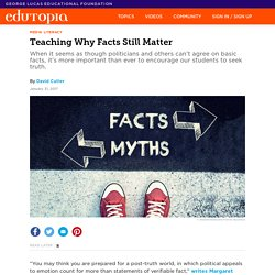 Teaching Why Facts Still Matter