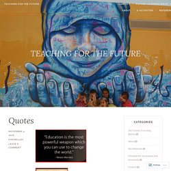 TEACHING FOR THE FUTURE – TEACHING FOR THE FUTURE