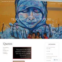 TEACHING FOR THE FUTURE – TEACHING FOR THE FUTURE