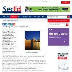 Sec-Ed - Teaching the General Election