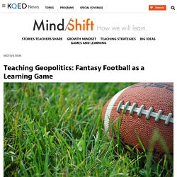 Teaching Geopolitics: Fantasy Football as a Learning Game