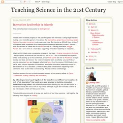 Teaching Science in the 21st Century: Innovation Leadership in Schools