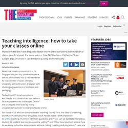 Teaching intelligence: how to take your classes online