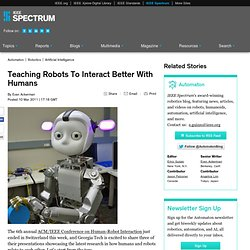Teaching Robots To Interact Better With Humans