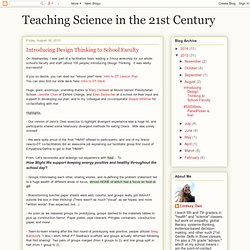 Teaching Science in the 21st Century: Introducing Design Thinking to School Faculty