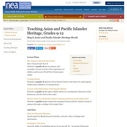 Teaching Asian and Pacific Islander Heritage, Grades 9-12