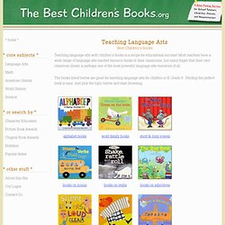 Teaching Language Arts with Children's Books -- Best books to use in language arts education