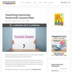 Teaching Commas: Grammar Lesson Plan