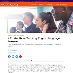 4 Truths About Teaching English Language Learners