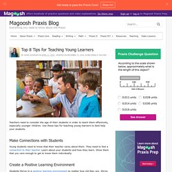 The Top 8 Tips for Teaching Young Learners in the Classroom