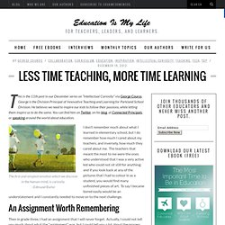 Less Time Teaching, More Time Learning