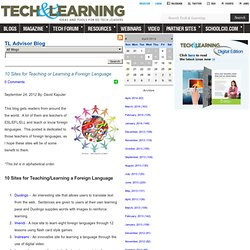 - 10 Sites for Teaching or Learning a Foreign Language