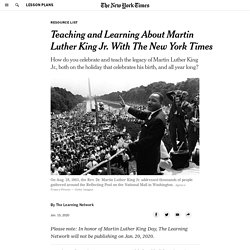 Teaching and Learning About Martin Luther King Jr. With The New York Times