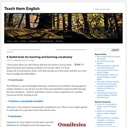 6 Useful tools for teaching and learning vocabulary