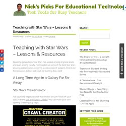 Teaching with Star Wars - Lessons & Resources