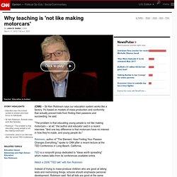 Why teaching is 'not like making motorcars'