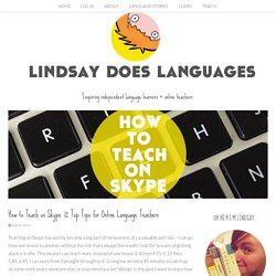 12 Top Tips for Teaching on Skype - Lindsay Does Languages