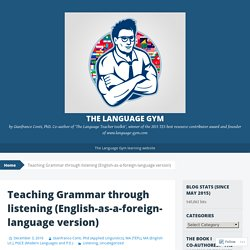 Teaching Grammar through listening (English-as-a-foreign-language version)